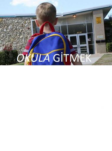 Okula gitmek